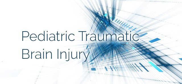 Pediatric Traumatic Brain Injury: Tragic, Costly, and More Common Than You Think